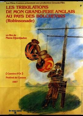 affiche du film TRIBULATIONS DE MON GRAND PERE AU PAYS DES BOLCHEVIKS (LES) (ROBINSONADE)